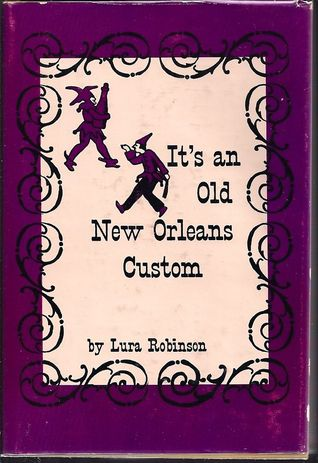 Its an old New Orleans custom Lura Robinson