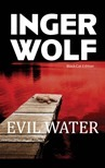 Evil Water  by  Inger Wolf