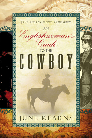 An Englishwomans Guide to the Cowboy  by  June Kearns