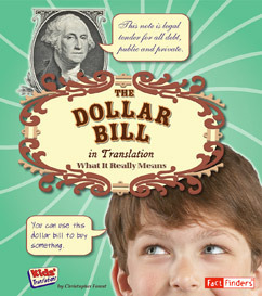 Dollar Bill in Translation: What It Really Means Christopher Forest