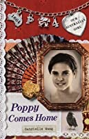 Our Australian Girl: : Poppy Comes Home (Book 4)