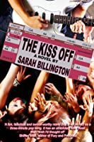 The Kiss Off (The Kiss Off, #1)