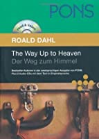 The Way up to Heaven. Der Weg zum Himmel (PONS Read & Listen)