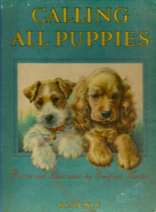 Calling All Puppies Winifred  Martin