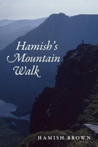 Hamishs Groats End Walk: One Man and His Dog on a Hill Route Through Britain & Ireland Hamish Brown