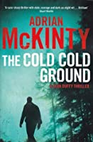 The Cold, Cold Ground (Troubles Trilogy, #1)