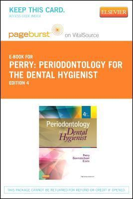 Periodontology for the Dental Hygienist - Pageburst E-Book on Vitalsource  by  Dorothy A. Perry