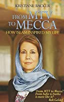 From MTV to Mecca: How Islam Inspired My Life