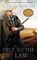 True to the Law (Bitter Springs #2)