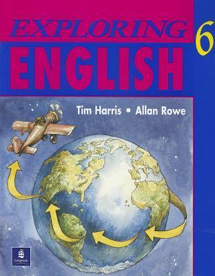 Exploring English 6 Students Book  by  Tim Harris