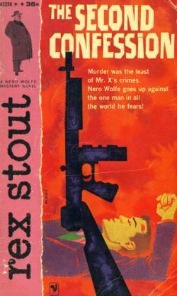 The Second Confession  (Nero Wolfe #15)  by  Rex Stout
