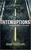 Interruptions (An Alaskan Mystery)