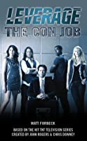 The Con Job (Leverage, #1)