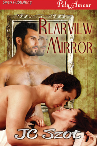 Rearview Mirror  by  J.C. Szot