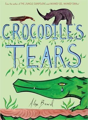 Crocodiles Tears  by  Alex Beard