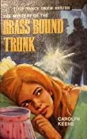 The Mystery of the Brass-Bound Trunk