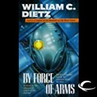 By Force of Arms (Legion, #4)