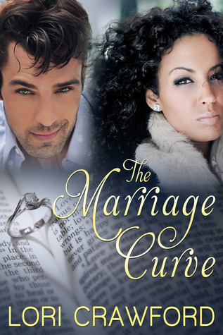 The Marriage Curve  by  Lori Crawford