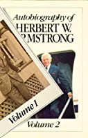 Autobiography of Herbert W. Armstrong (2 Volume Set)