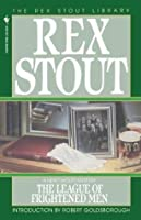 The League of Frightened Men (Nero Wolfe, #2)