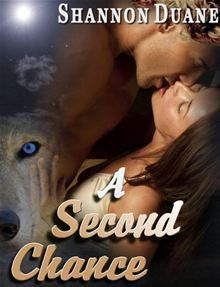 A Second Chance (Fated Mates, #2) Shannon Duane