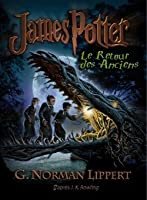 James Potter et le retour des Anciens (James Potter, #1)