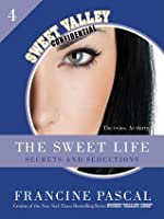 Secrets and Seductions (The Sweet Life, #4)