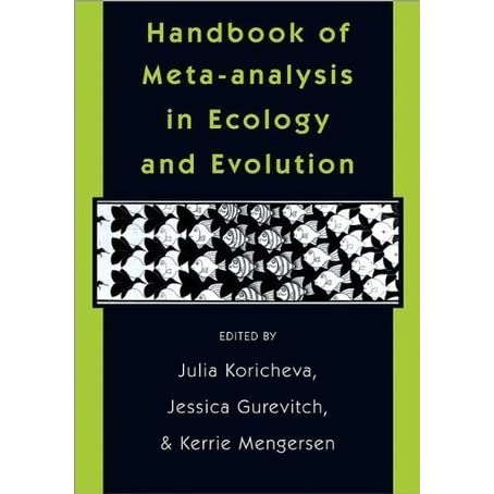 Handbook of Meta-Analysis in Ecology and Evolution - Julia Koricheva, Jessica Gurevitch, Kerrie Mengersen