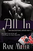 All In (The Blackstone Affair, #2)