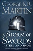 A Storm of Swords: Steel and Snow (A Song of Ice and Fire, #3.1)