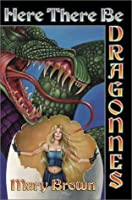 Here There Be Dragonnes (Pigs Don't Fly, #1-3)