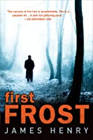First Frost (Detective Jack Frost Prequel, #1)