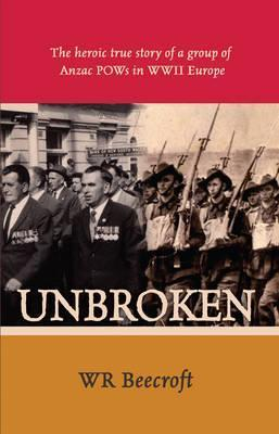 Unbroken  by  W.R. Beecroft