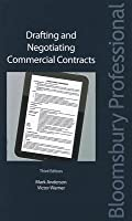 Drafting and Negotiating Commercial Contracts: Third Edition