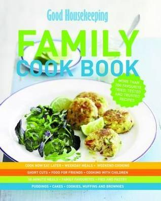 The Family Cook Book  by  Good Housekeeping