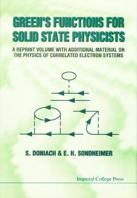 Greens Functions For Solid State Physicists S. Doniach