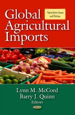 Global Agricultural Imports  by  Lynn M. McCord
