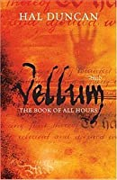 Vellum (The Book of All Hours, #1)