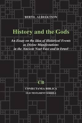 History and the Gods: 1  by  Bertil Albrektson