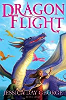 Dragon Flight. Jessica Day George