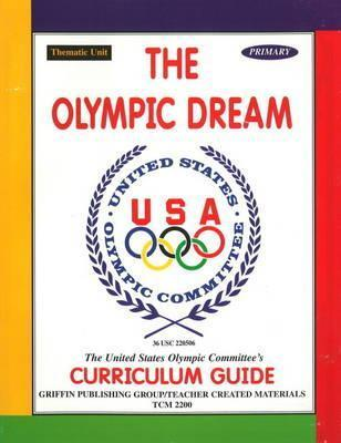 The Olympic Dream Us Olympic Committee