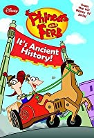 It's Ancient History (Phineas and Ferb)