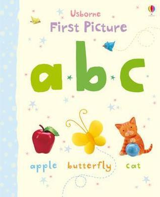 First Picture ABC. Illustrated  by  Jo Litchfield by Jo Litchfield