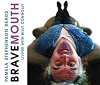 Bravemouth (Audio CD): Living with Billy Connolly