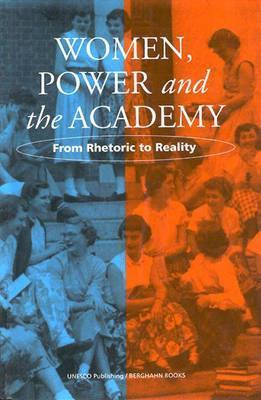 Women, Power And The Academy: From Rhetoric To Reality  by  Mary-Louise Kearney