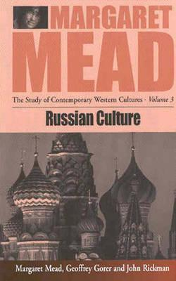 Russian Culture (Study of Contemporary Western Cultures, Vol. 3)  by  Margaret Mead
