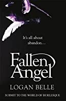 Fallen Angel: It's All about Abandon...