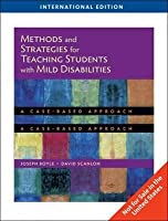 Methods and Strategies for Teaching Students with Mild Disabilities