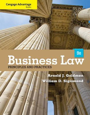 Business Law, Principles And Practices Arnold J. Goldman