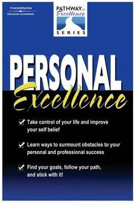 Personal Excellence: The Pathway to Excellence Series Robert K. Throop